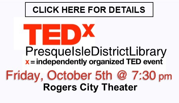 TEDxPresqueIsleDistrictLibrary.jpg
